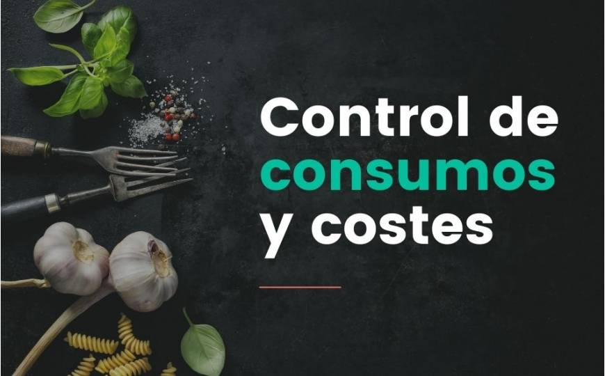 Control de consumos y costes en un negocio de hostelería